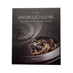 Jaeger LeCoultre Story of the Grande Maison Cologni