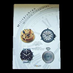 Military Timepieces / Militäruhren - 150 Years Watches