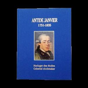 Antide Janvier 1751-1835 Celestial Clockmaker Book