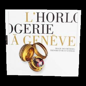 Horlogerie à Genève, Magie Des Métiers, Trésors D`or Et