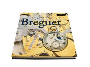 4949 Breguet An Apogee Of European Watchmaking Book By Nicolas Hayek